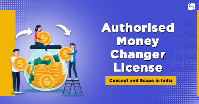 Authorised Money Changer License