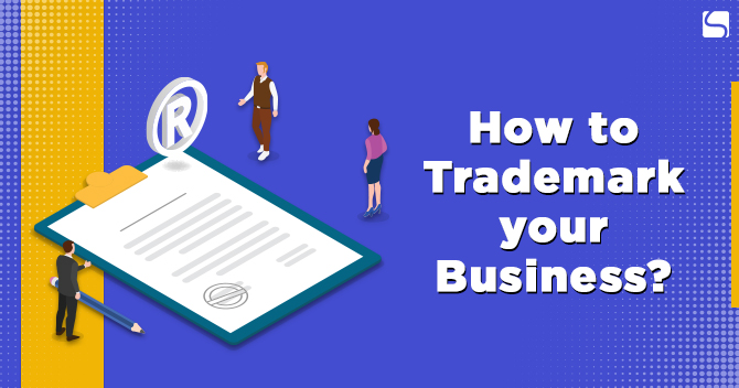 How to Trademark your Business?