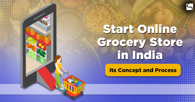 start an online grocery store in India