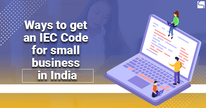Get an IEC Code for Small Business